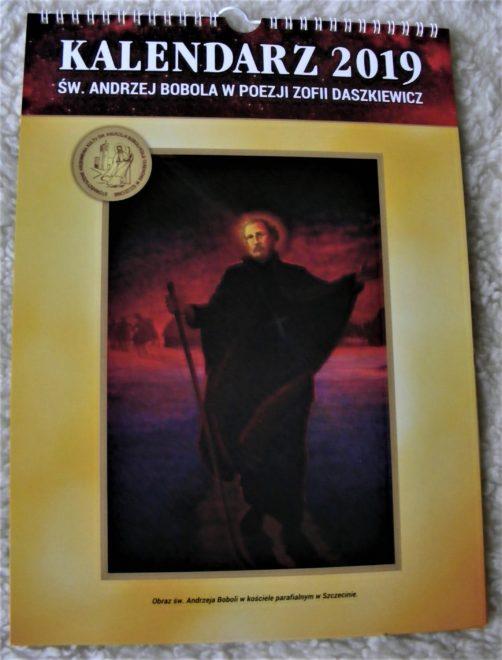 Kalendarz z poezją o św. Andrzeju Boboli autorstwa Zofii Daszkiewicz z Węgrzca k. Krakowa oraz wybrane obrazy św. Andrzeja Boboli z różnych kościołów w Polsce.